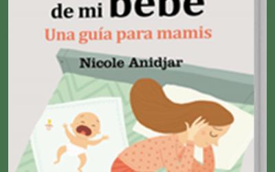 Lanzamos el GuíaBurros: El primer año de mi bebé, de Nicole Anidjar