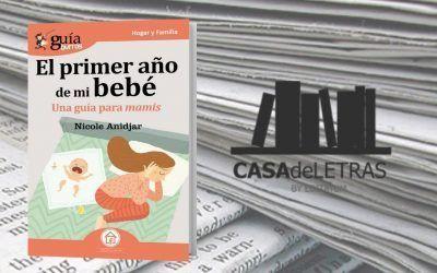 El «GuíaBurros: El primer año de mi bebé» como uno de los imprescindibles para mamás según Casa de Letras