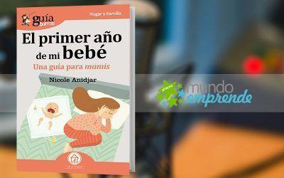 Nicole Anidjar habla de su «GuíaBurros: El primer año de mi bebé», en «Mundo Emprende», en EsRadio