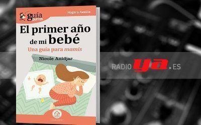 Nicole Anidjar con su «GuíaBurros: El primer año de mi bebé» en «Colaborum», en RadioYa